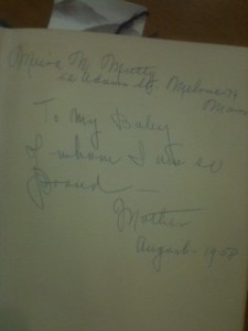 To my baby, of whom I am so proud--Mother, August 1958